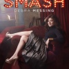 Debra Messing Poster Smash Saison #1