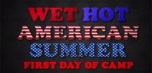 Wet Hot American Summer : trailer officiel de la série