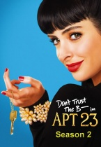 Don't Trust the B---- in Apartment 23 saison 2