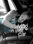 Living in Your Car- Seriesaddict