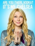 Are You There, Chelsea ?- Seriesaddict
