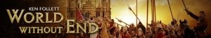World Without End- Seriesaddict
