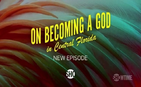 On Becoming a God in Central Florida - Promo 1x09