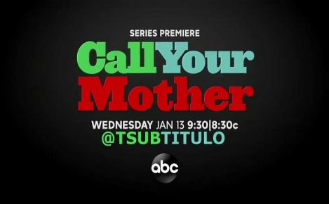 Call Your Mother - Trailer Saison 1