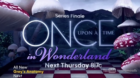 Once Upon A Time In Wonderland - Promo du Série Finale.