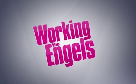 Working the Engels - Promo Saison 1