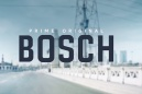 Bosch - Trailer Officiel Saison 5