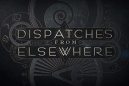 Dispatchers From Elsewhere - Teaser Saison 1