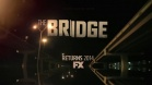 The Bridge - Teaser