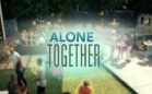 Alone Together - Trailer 1x08