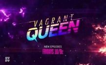 Vagrant Queen - Promo 1x10